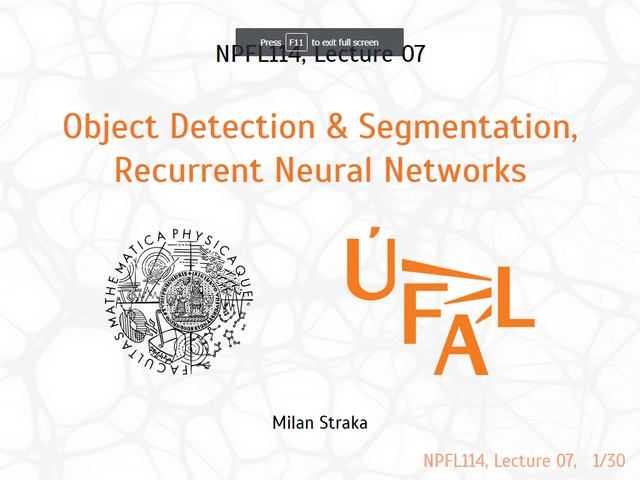 Milan Straka | Deep Learning, lecture 7 - Object Detection