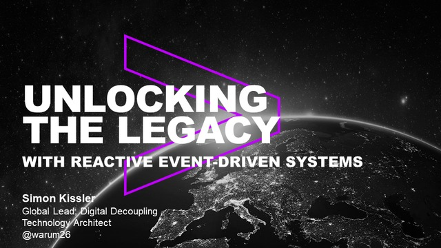 Simon Kissler | Unlocking the legacy with Event Driven Systems